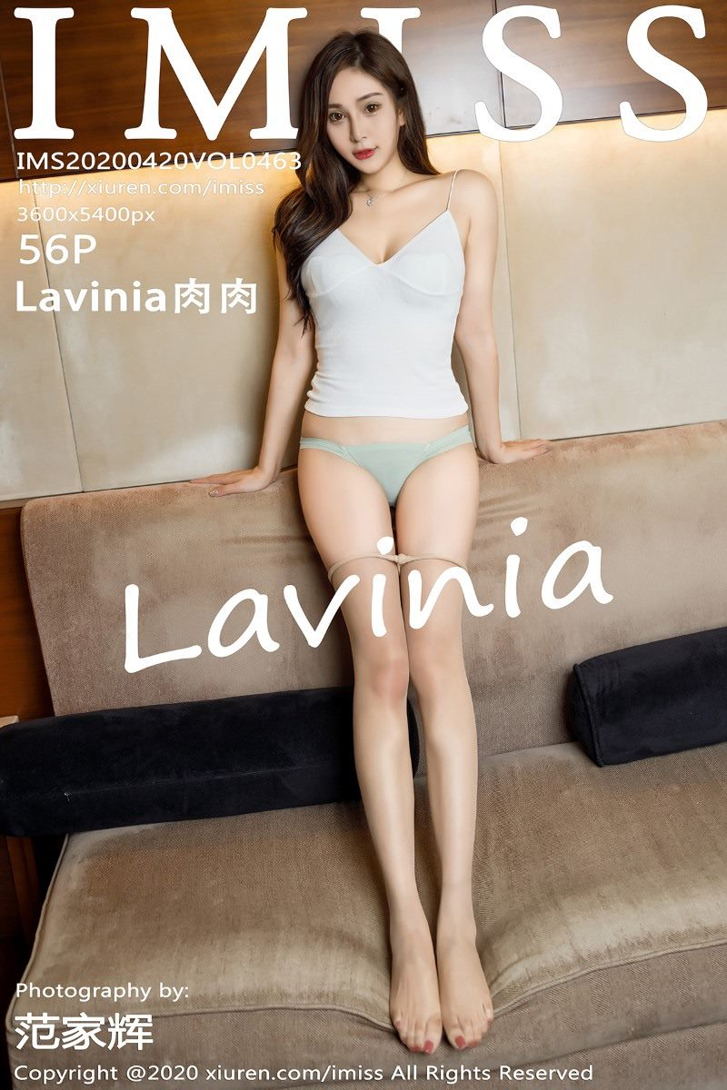 [IMISS爱蜜社]2020.04.20 VOL.463 Lavinia肉肉[56+1P/134M]